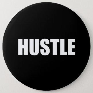 Hustle 6 Cm Round Badge