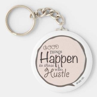 Hustle ~ Anais Nin Myth Quote Key Ring