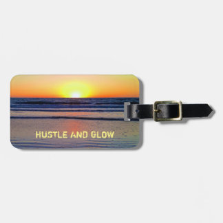Hustle and Glow Sunset Vibes Luggage Tag