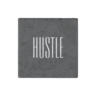 Hustle Coaster Stone Magnet