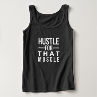 Hustle for That Muscle T-Shirt