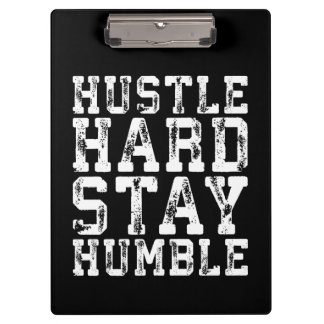 Hustle Hard, Stay Humble - Inspirational Words Clipboard