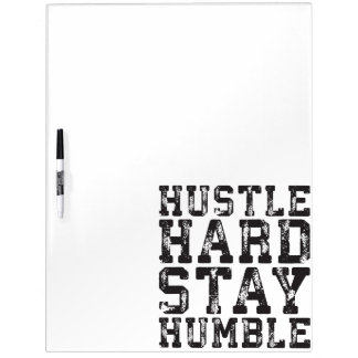 Hustle Hard, Stay Humble - Inspirational Words Dry Erase Board