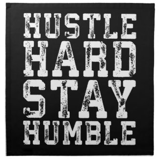 Hustle Hard, Stay Humble - Inspirational Words Napkin