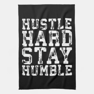 Hustle Hard, Stay Humble - Inspirational Words Tea Towel
