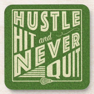 Hustle Hit and Never Quit Lacrosse Coaster