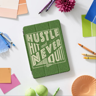 Hustle Hit and Never Quit Lacrosse iPad Air Cover