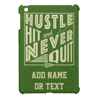 Hustle Hit and Never Quit Lacrosse iPad Mini Cover