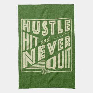 Hustle Hit and Never Quit Lacrosse Tea Towel
