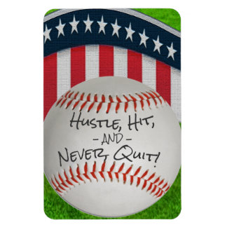 Hustle, Hit and Never Quit! Magnet
