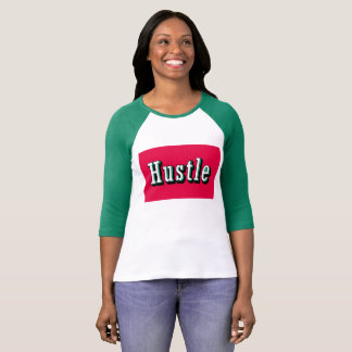 Hustle Hustle T-Shirt
