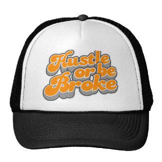 Hustle or be broke trucker hat. cap