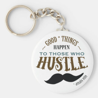 Hustle Roughing it ~ Anais Nin myth Quote Basic Round Button Key Ring