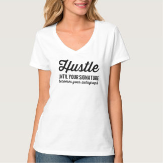 hustle v neck womens T-Shirt