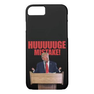 Huuuuuge Mistake Donald Trump iPhone 7 Case