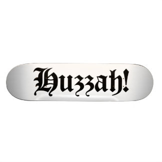Huzzah! {Medieval Typography} 19.7 Cm Skateboard Deck