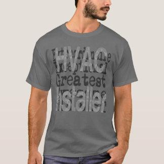 HVAC Installer Extraordinaire T-Shirt
