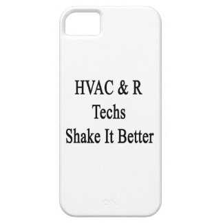 HVAC R Techs Shake It Better iPhone 5 Case
