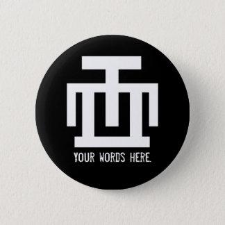 HWE MU DUA | Symbol of Examination Quality Control 6 Cm Round Badge