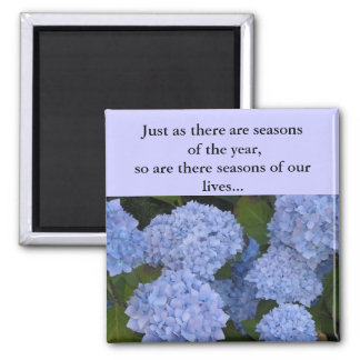 Hydrangeas Seasons of our Lives Square Magnet