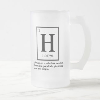 hydrogen - a gas which turns into people frosted glass mug