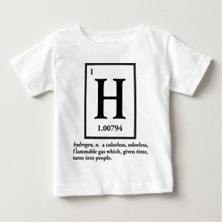 hydrogen - a gas which turns into people infant T-Shirt