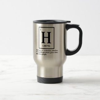 hydrogen - a gas which turns into people travel mug