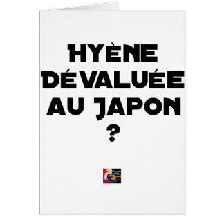 HYENA DEVALUATED IN JAPAN? - Word games Card