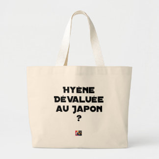 HYENA DEVALUATED IN JAPAN? - Word games Large Tote Bag