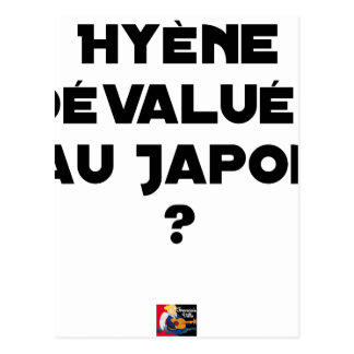 HYENA DEVALUATED IN JAPAN? - Word games Postcard