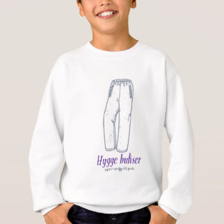 Hygge bukser: Celebrate old comfy pants! Sweatshirt