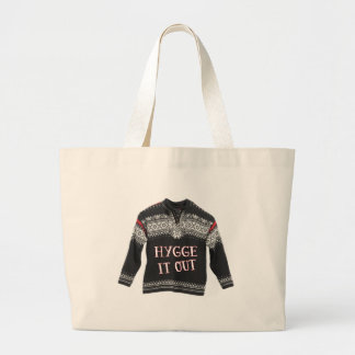 HYGGE IT OUT LARGE TOTE BAG