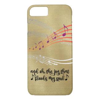 Hymn: Joy that Flood my Soul Quote iPhone 7 Case