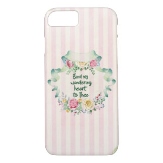 Hymn Lyric: Bind my Wandering Heart to Thee iPhone 7 Case