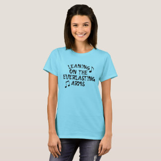 Hymn Lyric: Leaning on the Everlasting Arms T-Shirt