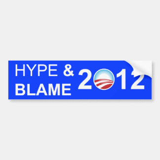 Hype and Blame 2012 Bumper Sticker