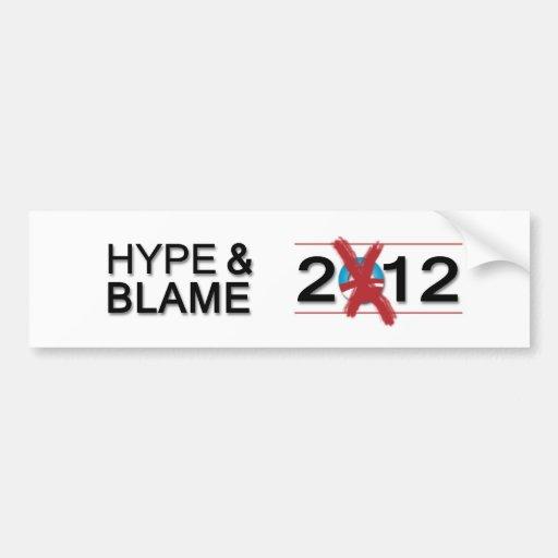 Hype and Blame 2012 Bumper Sticker (White)