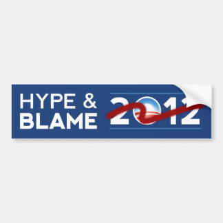Hype & Blame 2012 Bumper Sticker