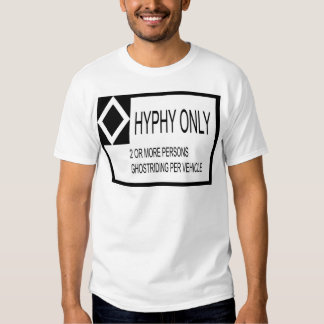 Hyphy Only T-Shirt