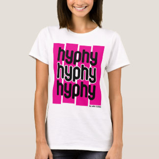 Hyphy Pink T-Shirt