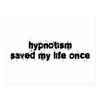 Hypnotism Saved My Life Once Postcard