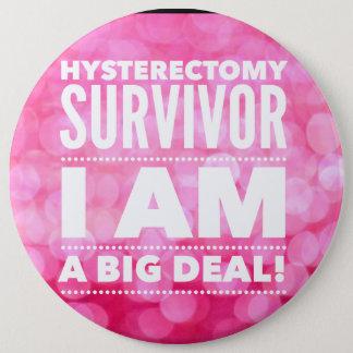 Hysterectomy Survivor 6 Cm Round Badge