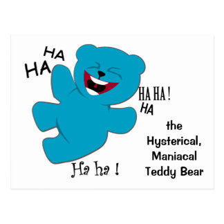 Hysterical, ManiacalTeddy Bear Postcard