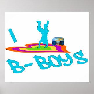 I <3 B-Boys Poster