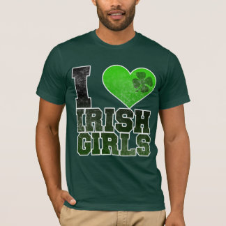 I <3 Irish Girls T-Shirt