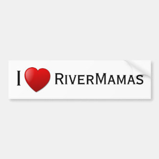 I <3 RiverMamas Bumper Sticker