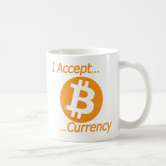 I Accept Bitcoin Currency Type 02 Coffee Mug