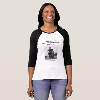I admire women who choose to shine... T-Shirt