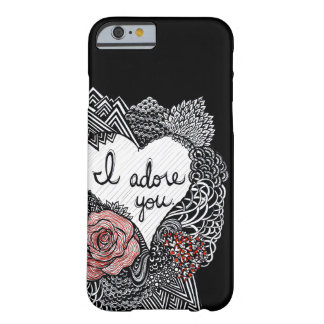 I Adore You Barely There iPhone 6 Case