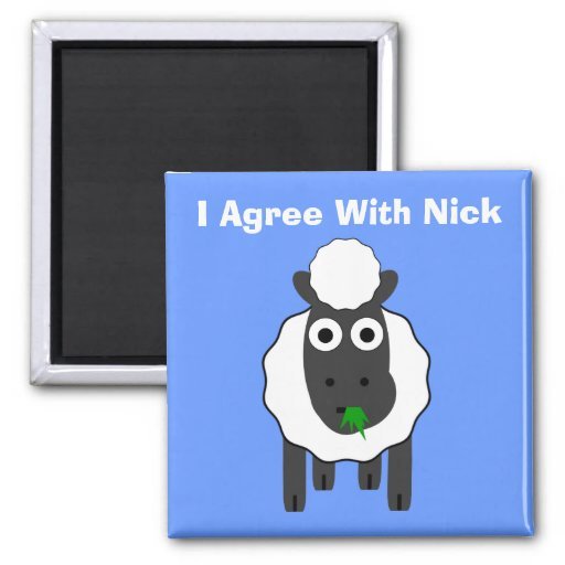 I Agree With Nick ~ Political U.K General Election Magnets